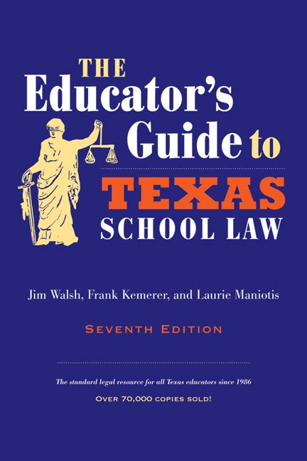 The Educators Guide To Texas School Law Seventh Edition
