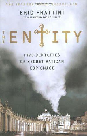 The Entity Five Centuries Of Secret Vatican Espionage