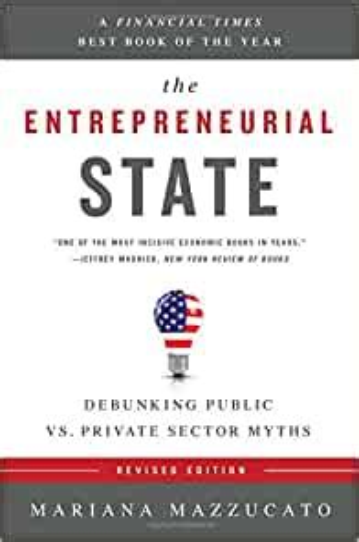 The Entrepreneurial State Debunking