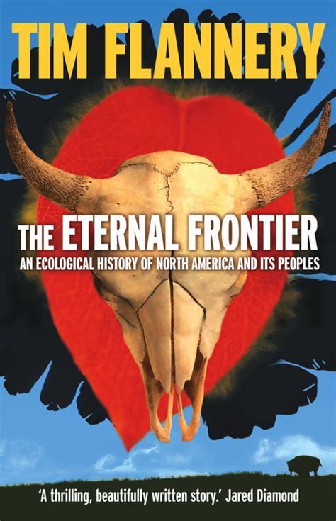 The Eternal Frontier An Ecological History Of North America