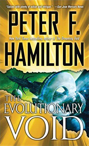 The Evolutionary Void With Bonus Short Story If At First By Peter F Hamilton