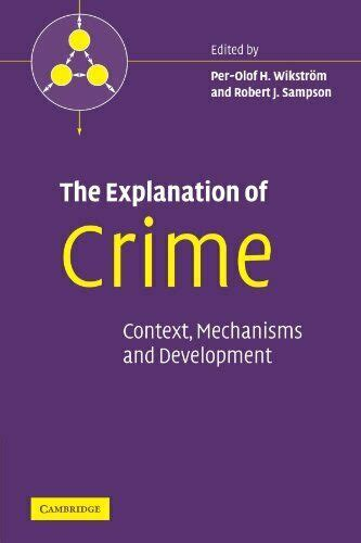 The Explanation Of Crime Paperback Pathways In Crime