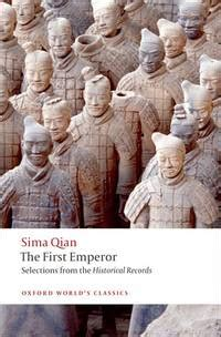 The First Emperor Selections From The Historical Records Oxford World S Classics English Edition