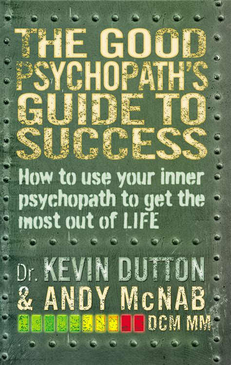 The Good Psychopath's Guide to Success (Good Psychopath 1)
