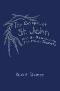 The Gospel of St.John and its Relation to the Other Gospels