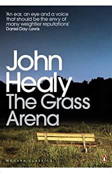 The Grass Arena: An Autobiography (Penguin Modern Classics)