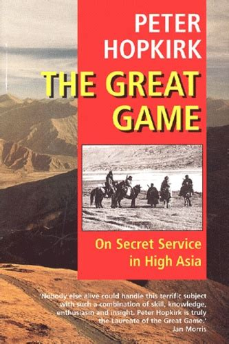 The Great Game: On Secret Service in High Asia