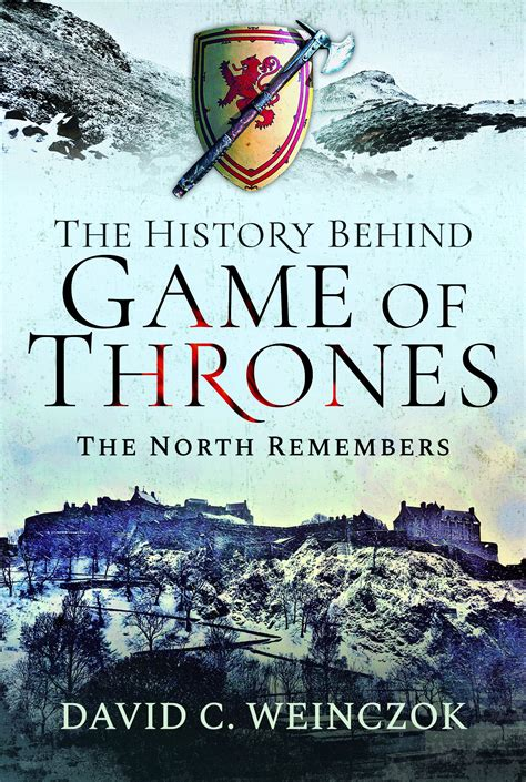 The History Behind Game Of Thrones The North Remembers English Edition