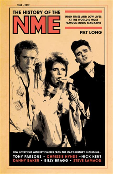 The History Of The Nme High Times And Low Lives At The World S Most Famous Music Magazine English Edition