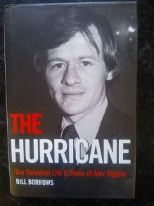 The Hurricane: The Turbulent Life and Times of Alex Higgins: The Turbulent Life & Times of Alex Higgins