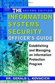 The Information Systems Security Officers Guide Second Edition Establishing And Managing An Information Protection Program