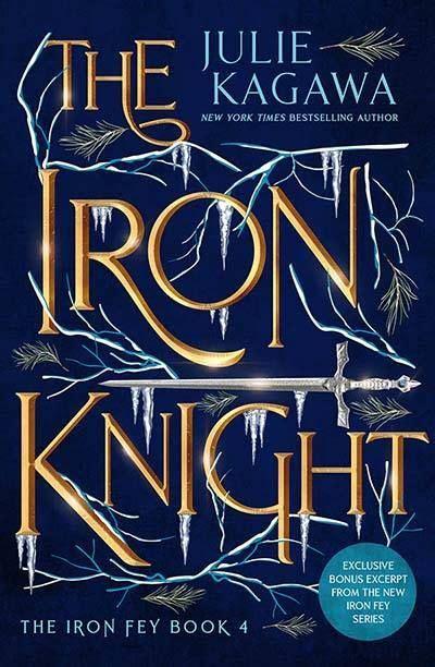 The Iron Knight (The Iron Fey, Book 4)