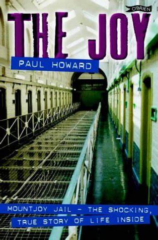 The Joy Mountjoy Jail The Shocking True Story Of Life On The Inside English Edition