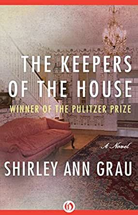 The Keepers Of The House English Edition