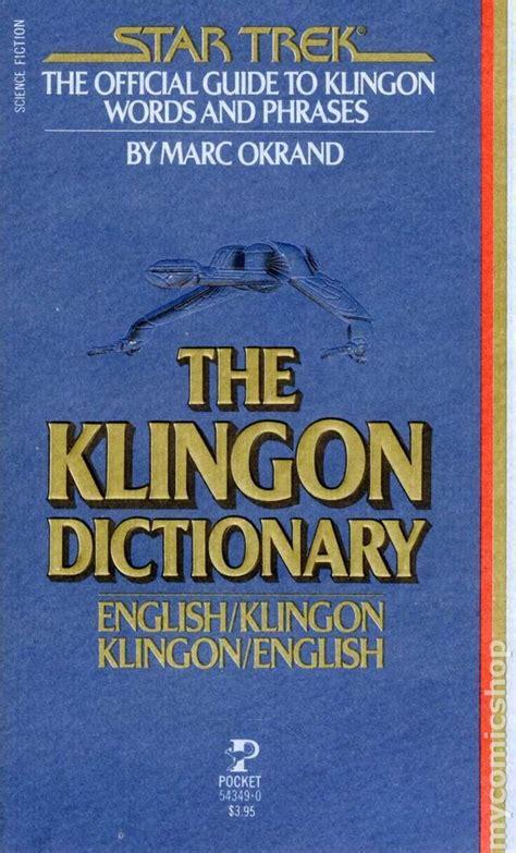 The Klingon Dictionary: English/Klingon, Klingon/English (Star Trek)