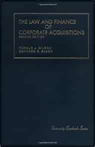 The Law And Finance Of Corporate Acquisitions University Casebook Series