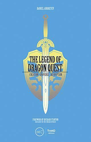 The Legend Of Dragon Quest Creation Universe Decryption English Edition