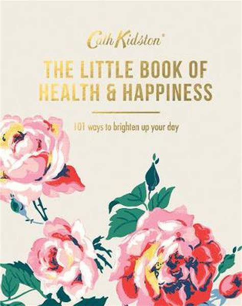 The Little Book of Health & Happiness (Cath Kidston)