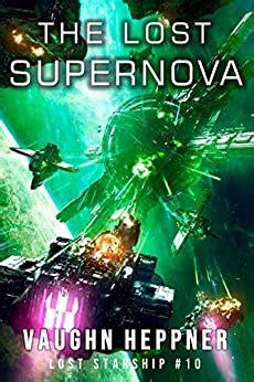 The Lost Supernova Lost Starship Series Book 10 English Edition