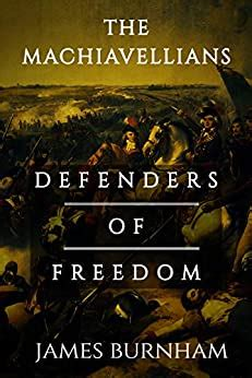 The Machiavellians Defenders Of Freedom English Edition