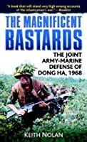 The Magnificent Bastards The Joint Army Marine Defense Of Dong Ha 1968 English Edition