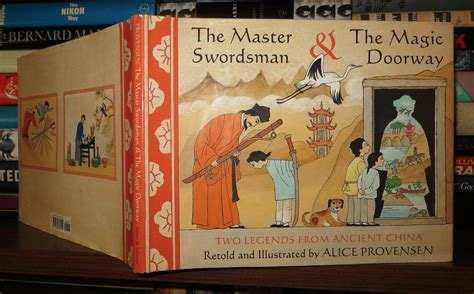 The Master Swordsman And The Magic Doorway Two Legends From Ancient China