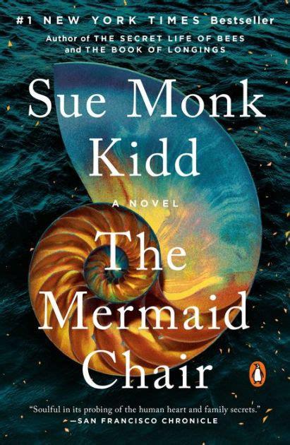The Mermaid Chair Sue Monk Kidd