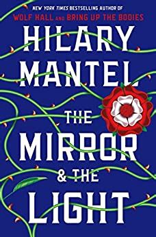 The Mirror And The Light English Edition