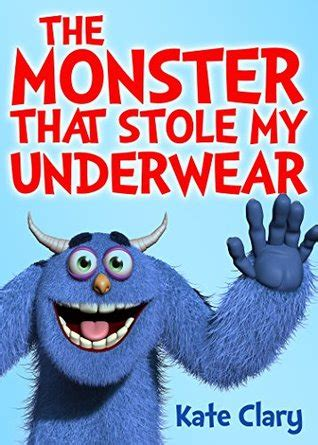 The Monster That Stole My Underwear English Edition