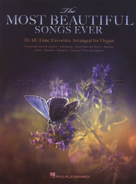 The Most Beautiful Songs Ever 70 All Time Favorites Arranged For Organ
