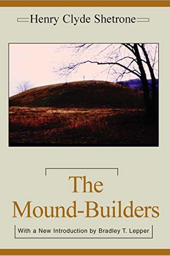 The Mound Builders Classics Southeast Archaeology English Edition