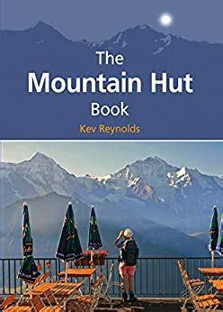 The Mountain Hut Book Mountain Literature