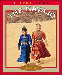 The Navajo True Books