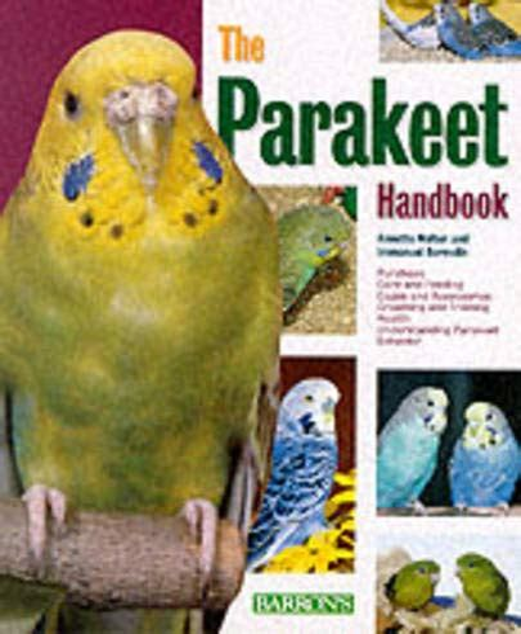 The New Australian Parakeet Handbook (New Pet Handbooks)