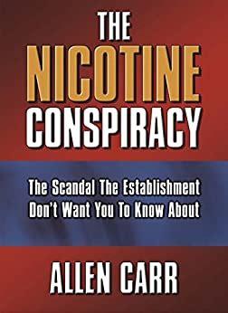 The Nicotine Conspiracy