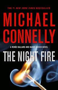 The Night Fire A Bosch And Ballard Thriller