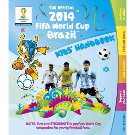 The Official 2014 Fifa World Cup Brazil Kids Handbook