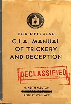 The Official Cia Manual Of Trickery And Deception Wallace Robert Melton H Keith