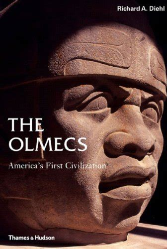 The Olmecs America S First Civilization Ancient Peoples And Places