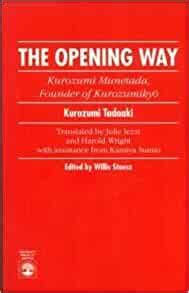 The Opening Way Kurozumi Munetada Founder Of Kurozumikyo