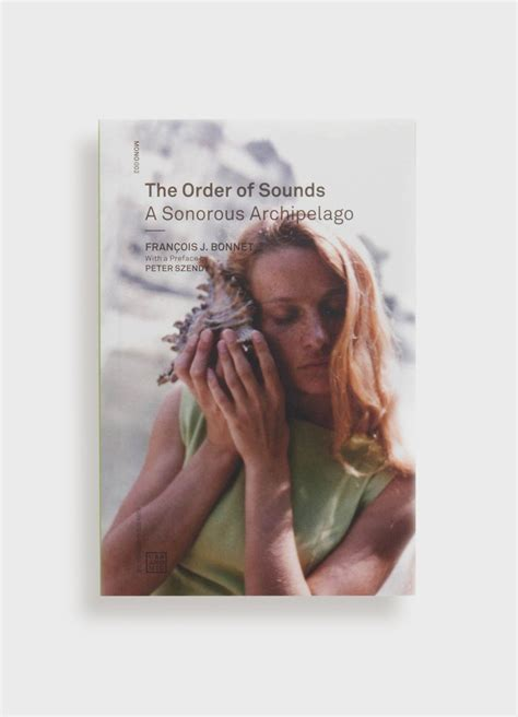 The Order Of Sounds A Sonorous Archipelago