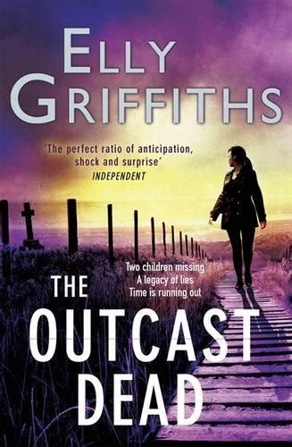 The Outcast Dead The Dr Ruth Galloway Mysteries 6