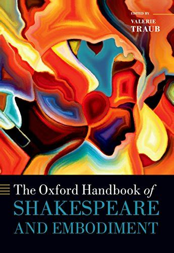 The Oxford Handbook Of Shakespeare And Embodiment Gender Sexuality And Race Oxford Handbooks