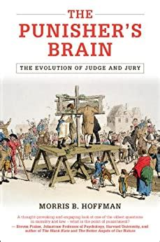 The Punisher S Brain The Evolution Of Judge And Jury Cambridge Studies In Economics Choice And Society