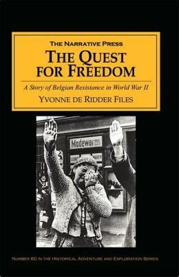 The Quest For Freedom Belgian Resistance In World War Ii
