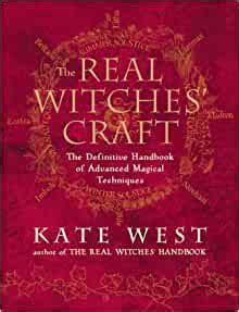 The Real Witches Craft The Definitive Handbook Of Advanced Magical Techniques