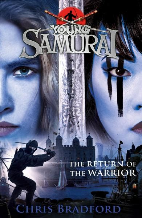The Return Of The Warrior Young Samurai Book 9 Young Samurai 9