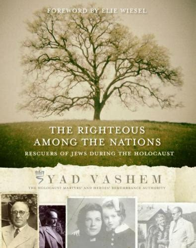 The Righteous Among The Nations Rescuers Of Jews During The Holocaust
