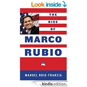 The Rise Of Marco Rubio English Edition
