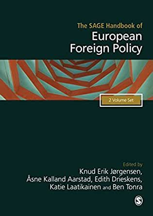 The Sage Handbook Of European Foreign Policy English Edition